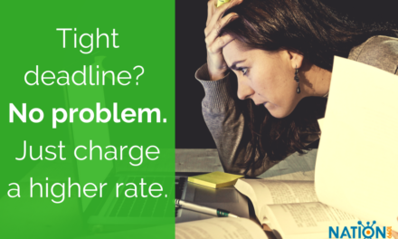 Is A Client Putting You In A Crunch — Charge a Rush Fee!