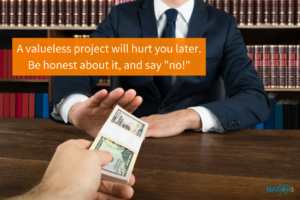 Consultant says no to a freelance consulting job with no value