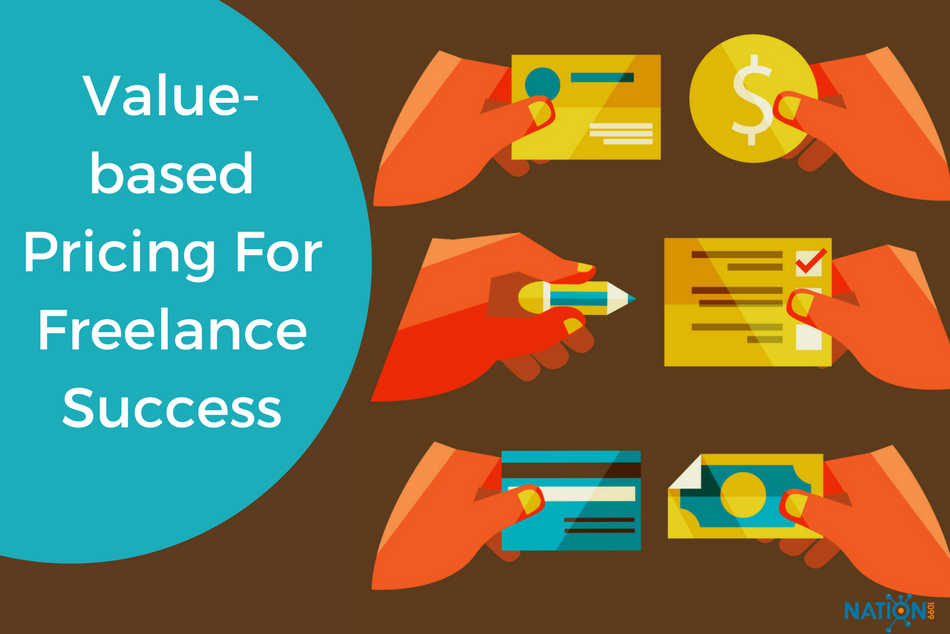 Freelance rates - value-based pricing for freelance succcess