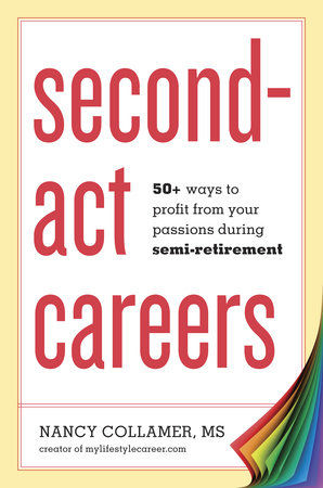 Cover of book Second-act Careers about semi-retirement jobs