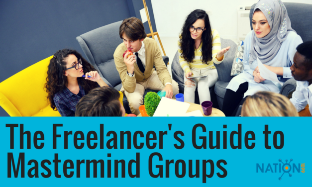 How to Find a Mastermind Group for Freelancers . . . Or to Start and Run One Yourself