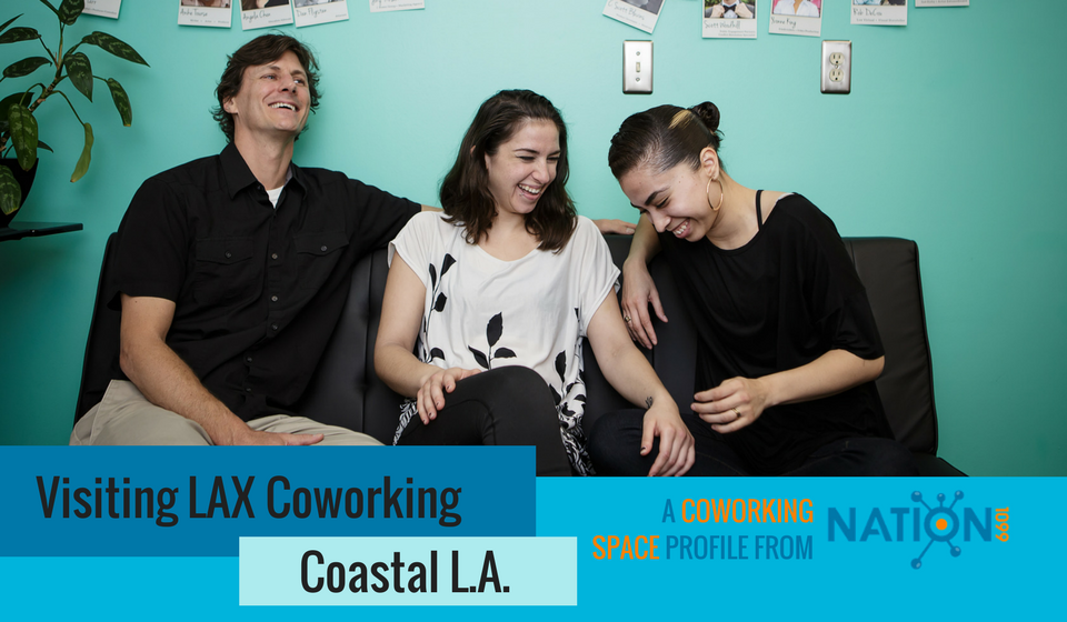 How LAX Coworking Connects Freelancers With a Chamber of Commerce